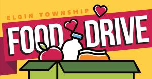 Elgin Township Food Drive