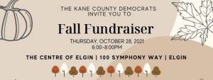 Kane Dems Fall Fundraiser @ The Centre of Elgin